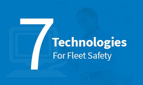 Blue block with 7 Technologies for Fleet Safety