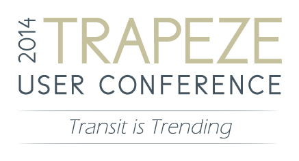 White block with 2014 Trapeze User Conference - Transit Is Trending