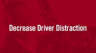 Red block with Decrease Driver Distraction