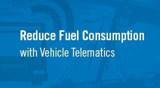 Blue block with title Reduce Fuel Consumption with Telematics
